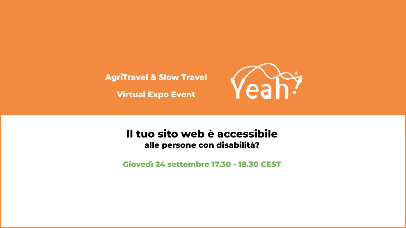 """Yeah ospite alla fiera dei territori con il seminario online """"il tuo sito web è accessibile alle persone con disabilità""""?"""