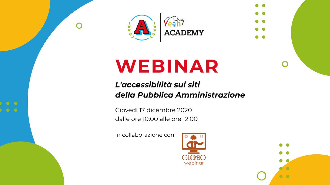 Academy Yeah: nuovo webinar sull'accessibilità digitale – L'accessibilità sui siti della Pubblica Amministrazione