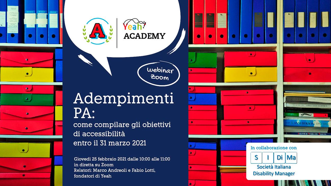 Academy Yeah: Adempimenti PA: come compilare gli obiettivi di accessibilità entro il 31 marzo 2021