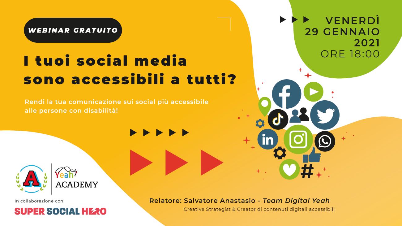 Academy Yeah: nuovo webinar sull'accessibilità digitale – I tuoi Social Media sono accessibili a tutti?