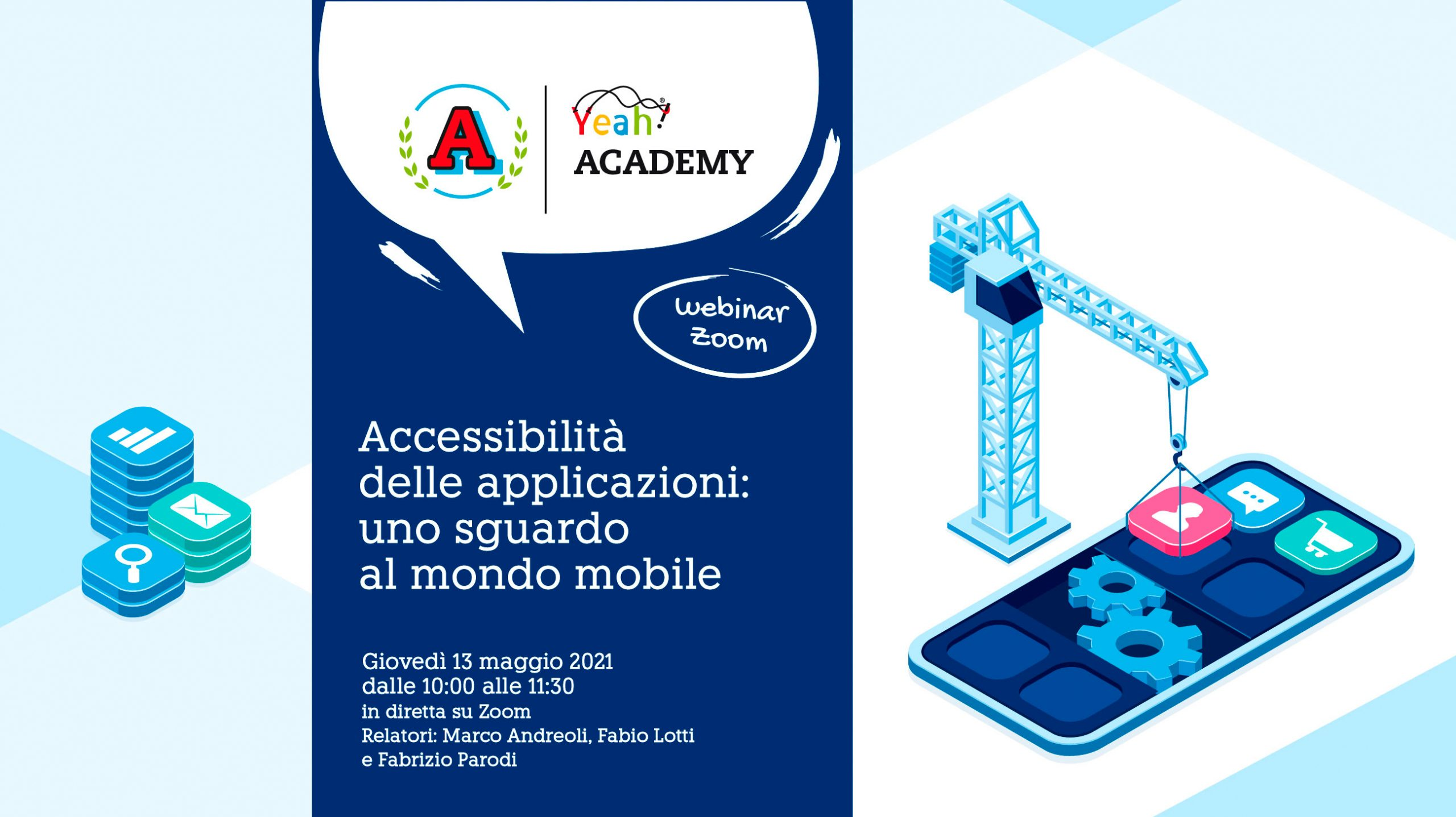 [Academy Yeah] L'accessibilità delle applicazioni: uno sguardo al mondo mobile